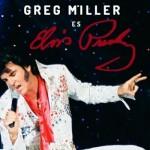 Elvis-Vive-con-Greg-Miller