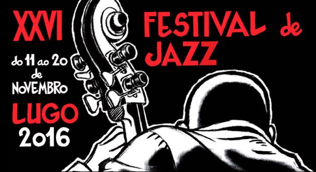 Festival de Jazz de Lugo 2016