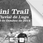 Mini-Trail-Club-Fluvial-de-Lugo-2014