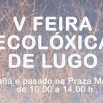 V-Feria-EcolOgica-2015-de-Lugo
