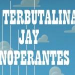 Terbutalina-Jay-y-Djs-Inoperantes