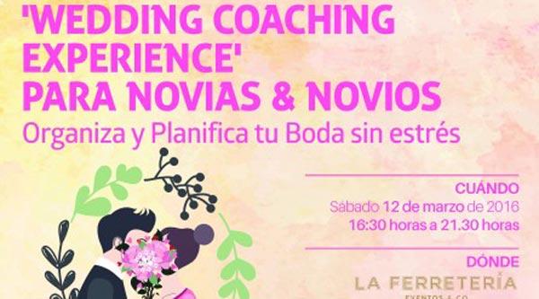 Wedding coaching experience para novias novios organiza - Organiza tu boda ...