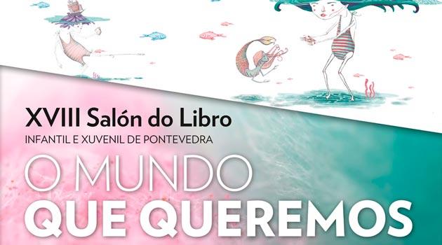 Salon-del-Libro-infantil-y-juvenil-2017-de-Pontevedra--O-mundo-que-queremos