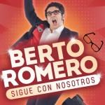 Berto-Romero-Sigue-con-nosotros