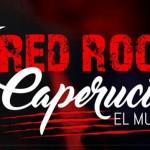 RED-ROCK-CAPERUCITA-EL-MUSICAL
