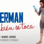 MANUEL-BURQUE-presenta--Superman-tambien-se-toca-en-Pontevedra