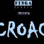 Croac-Pinga-Teatro