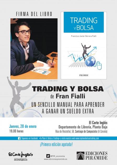Fran fialli firmar ejemplares de trading y bolsa en santiago de compostela ocio en galicia - La casa del libro santiago de compostela ...
