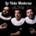 la-vida-moderna-live-show